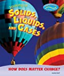 Looking at Solids, Liquids, and Gases...