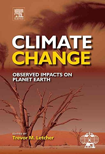 [(Climate Change : Observed Impacts on Planet Earth)] [Edited by Trevor Letcher] published on (June, 2009)