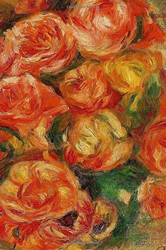 150 page lined journal A Bowlful of Roses Pierre Auguste Renoir: 150 page lined journal - Pierre Auguste Renoir, Roses