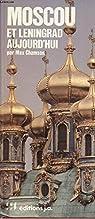 Moscou et Leningrad aujourd'hui par Chamson