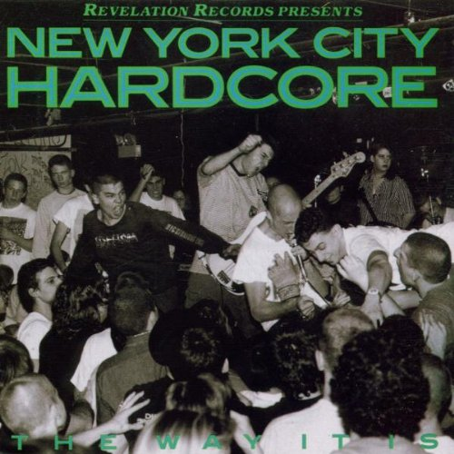 N.Y.C.Hardcore-the Way It I (Gorilla Biscuits-start Today)