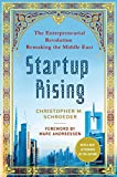 Startup Rising: The Entrepreneurial Revolution Remaking the Middle East