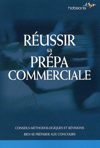 Réussir sa prépa commerciale par Jean-Jacques Martiano, Jean-Luc Dagut, Sébastien Vivier-Lirimont, Claudia de Oliveira