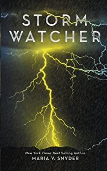 Storm Watcher by [Snyder, Maria V.]