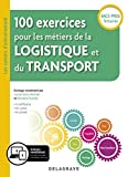 100 exercices pour les metiers de la logistique et du transport Bac Pro 2019 - Pochette élève...
