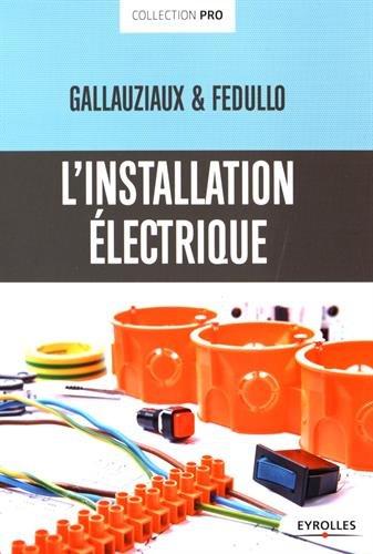 L'installation électrique par David Fedullo