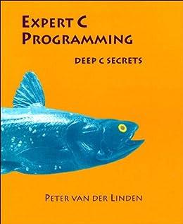 Expert C Programming: Deep Secrets von [van der Linden, Peter]