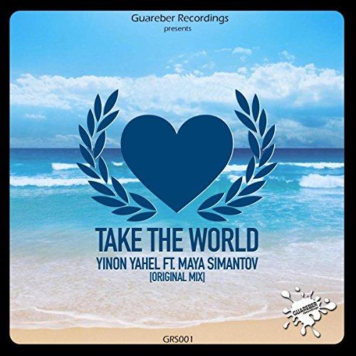 Take The World (Original Mix)