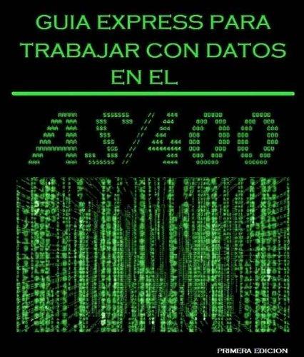 AS400 Guia Express de Datos (AS400 Guias Express nº 1)