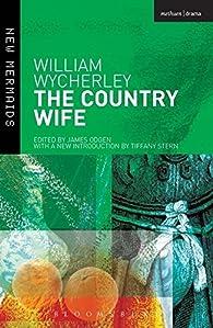 The Country Wife par William Wycherley