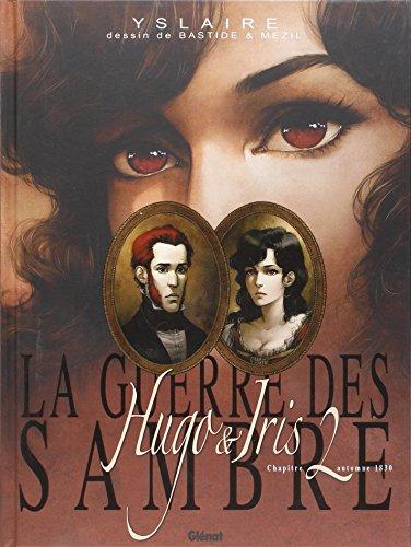 La Guerre des Sambre - Hugo et Iris - Tome 02 Ne