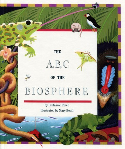 The A, B, C of the Biosphere by Finch, Max (1993) Hardcover
