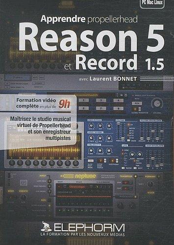 apprendre-propellerhead-reason-5-et-record-15-maitrisez-le-studio-musical-virtuel-de-propellerhead-e