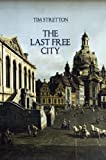 The Last Free City (Annals of Mondia) (English Edition)
