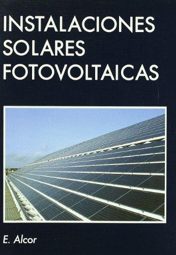 Instalaciones solares fotovoltaicas por Enrique Alcor Cabrerizo