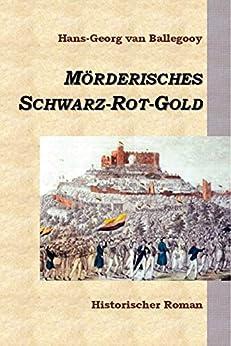 mrderisches-schwarz-rot-gold-historischer-roman