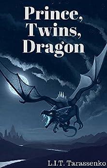 Prince, Twins, Dragon by [Tarassenko, L.I.T.]