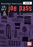 Essential Jazz Lines in the Style of Joe Pass - Guitar Edition (English Edition)