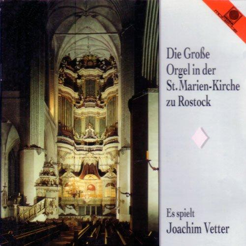 Die große Orgel der St. Marienkirche zu Rostock