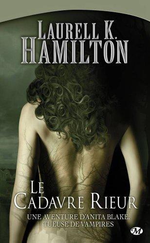Anita Blake, Tome 2: Le Cadavre rieur par Laurell K. Hamilton