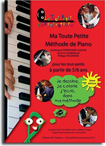 Ma Toute Petite Méthode de Piano par Monique Pstrokonsky-Gauché