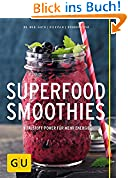 Superfood-Smoothies (GU Themenkochbuch)