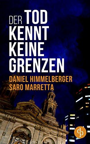Buchseite und Rezensionen zu 'Der Tod kennt keine Grenzen (Ein Bern-Krimi 1)' von Himmelberger Daniel