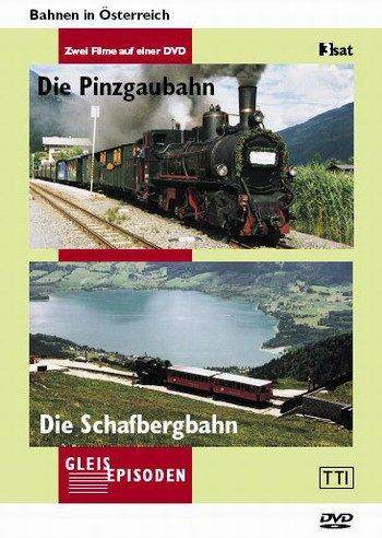 Die Schafbergbahn /Die Pinzgaubahn