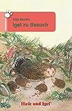 Igel zu Besuch: Schulausgabe (Tiergeschichten)