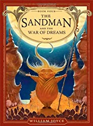 The Sandman and the War of Dreams (The Guardians) by William Joyce (2013-11-05)