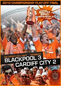 Blackpool FC - 2010 Championship Playoff Final - Blackpool 3 Cardiff City 2 [DVD]