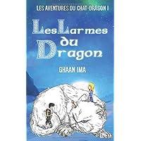 Les Larmes du Dragon: Le Passeur de Mondes