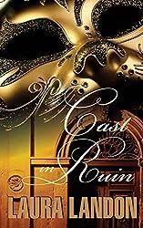 Cast in Ruin by Laura Landon (2015-08-18)