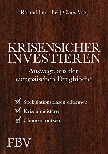 Krisensicher investieren: Auswege aus der wirtschaftlichen Draghiödie