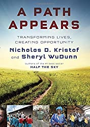A Path Appears: Transforming Lives, Creating Opportunity by Kristof, Nicholas D., WuDunn, Sheryl (2014) Gebundene Ausgabe