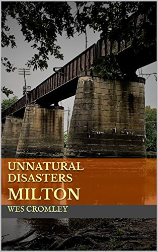 (Unnatural Disasters : Milton (English Edition))