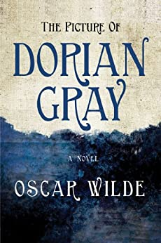 The Picture of Dorian Gray (Everyman S) (English Edition) von [Wilde, Oscar]