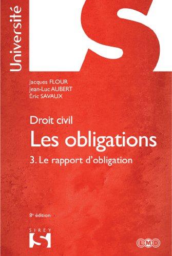 Droit civil. Les obligations. Le rapport d'obligation - 8e d.