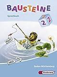 BAUSTEINE Sprachbuch - Ausgabe 2008 für Baden-Württemberg: Sprachbuch 2 LA