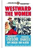 Westward The Women [DVD] [1951] [Region 1] [US Import] [NTSC]