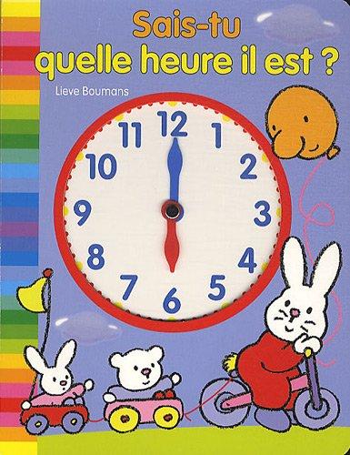 Sais-tu quelle heure il est ?