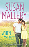 When We Met (Mills & Boon M&B) (A Fool's Gold Novel, Book 13) (English Edition)