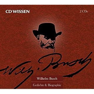 CD Wissen Sonderedition - Wilhelm Busch - Gedichte & Biographie, 2 CDs