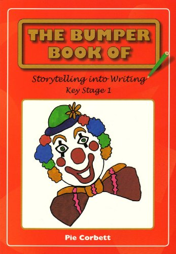 the-bumper-book-of-story-telling-into-writing-at-key-stage-1