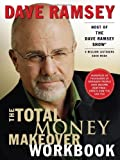 Total Money Makeover Workbook: A Proven Plan for Financial Fitness by Ramsey. Dave ( 2001 ) Paperback