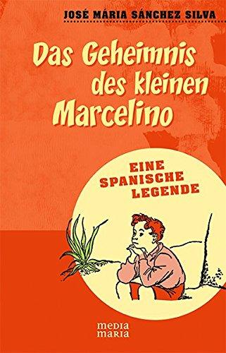 Das Geheimnis des Marcelinos: Eine spanische Legende