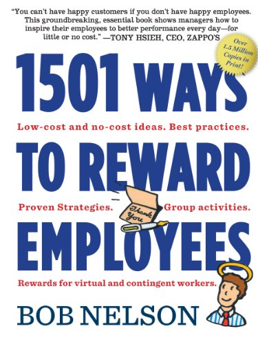 Nelson Remote (1501 Ways to Reward Employees (English Edition))