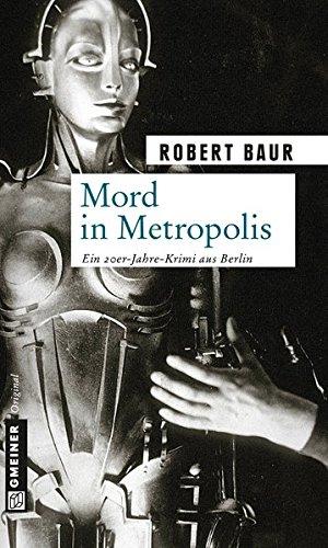 Mord in Metropolis (Exkommissar Robert Grenfeld)