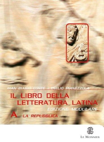 Il libro della letteratura latina. Per le Scuole superiori: 1