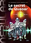 NEBULAR 1 - Le secret de Quaoar: Le n...